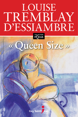 Vente  « Queen size »  - Louise Tremblay-D'Essiambre