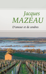 Vente  D'amour et de cendres (eBook)  - Jacques Mazeau