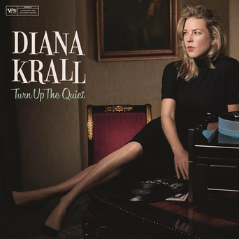 Vente  Turn Up the Quiet  - Diana Krall