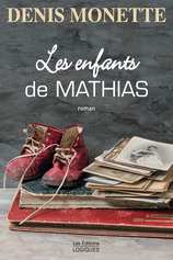 Vente  Les enfants de Mathias  - Denis Monette