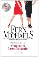Vente  Sisterhood - Vengeance à temps partiel  - Fern Michaels