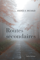 Vente  Routes secondaires  - Andrée A. Michaud