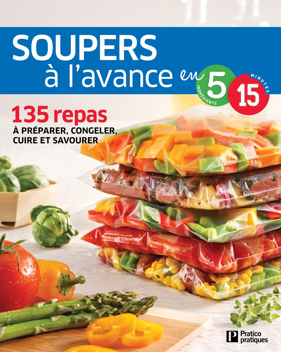Souper l 39 avance en 5 ingr dients 15 minutes caty for Cuisine 5 15