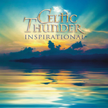 Vente  Inspirational  - Celtic Thunder