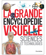 Vente  La grande encyclopédie visuelle - Sciences et technologies