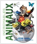 Vente  Incroyables animaux
