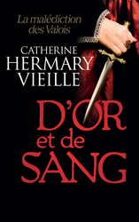 Vente  D'or et de sang  - Catherine Hermary-Vieille