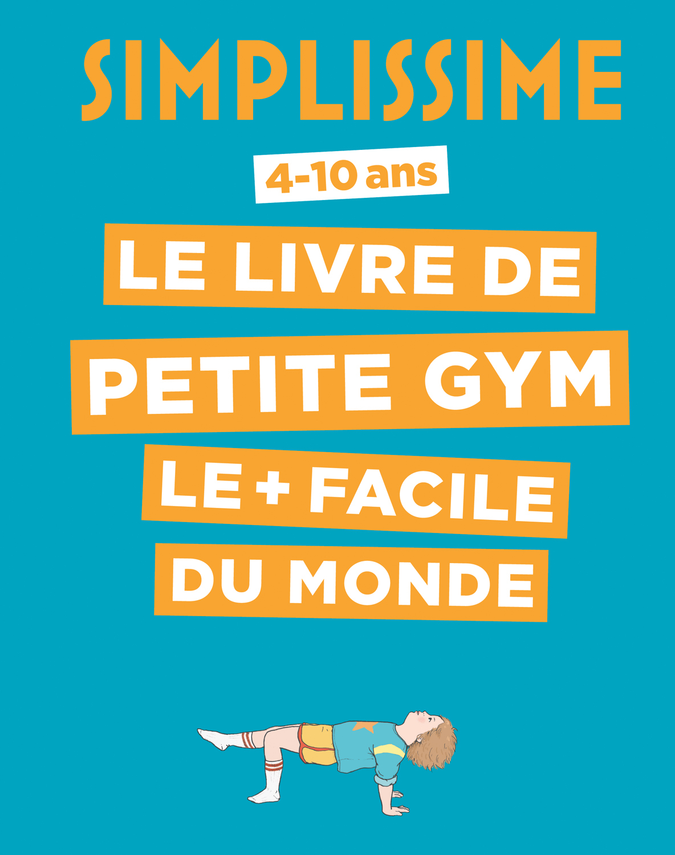 Simplissime le livre de petite gym le facile du monde for Livre les maisons du monde
