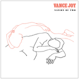 Vente  Nation of Two  - Vance Joy