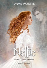 Vente  Nellie tome 4 - Conspiration  - Sylvie Payette