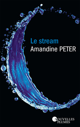 Vente  Le Stream (eBook)  - Amandine Peter