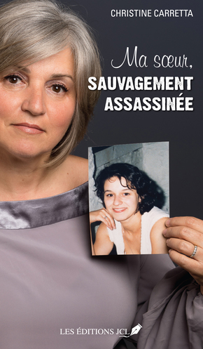 Vente  Ma sœur, sauvagement assassinée  - Christine Carretta