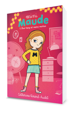 Vente  Mini Maude tome 1 - Duo-tang et mains moites  - Catherine Girard-Audet