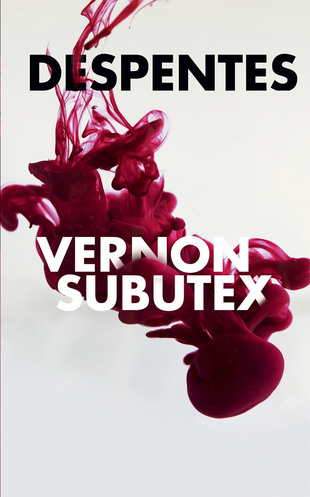 Vente  Vernon Subutex  - Virginie Despentes