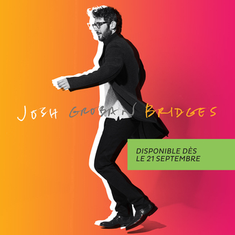 Vente  Bridges  - Josh Groban