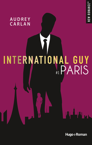 Vente  International Guy tome 1 - Paris  - Audrey Carlan