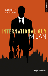 Vente  International Guy tome 4 - Milan  - Audrey Carlan