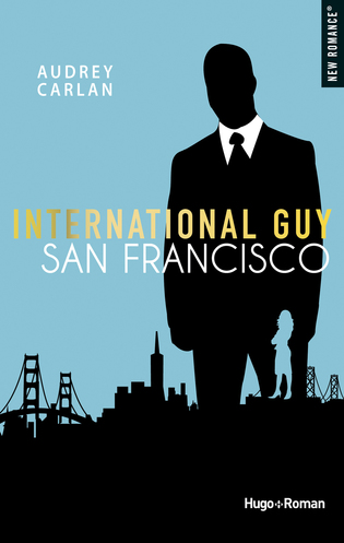 Vente  International Guy tome 5 - San Francisco  - Audrey Carlan