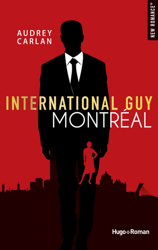 Vente  International Guy tome 6 - Montréal  - Audrey Carlan