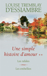 Vente  Une simple histoire d'amour T3 et T4 (eBook)  - Louise Tremblay d'Essiambre - Louise Tremblay D'essiambre