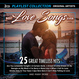 Vente  Best Love Songs Ever - Collection Playlist  - Artistes Variés