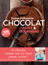 Vente  Chocolat facile & gourmand  - Sophie Dudemaine