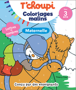 Vente  T'choupi: Coloriages Malins Maternelle