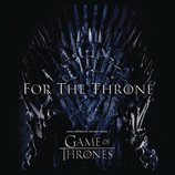 Vente  For the Throne - Trame sonore de la série Game of Thrones