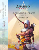Vente  Assassin's Creed Le serment du désert / Odyssey  - Oliver Bowden / Gordon Doherty
