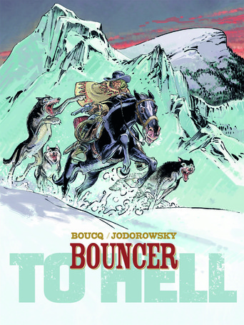 Vente  Bouncer - Partie 1 : To hell  - Alexandro Jodorowsky  - F. Boucq