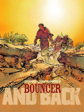 Vente  Bouncer - Partie 2 : And back  - F. Boucq  - Alexandro Jodorowsky