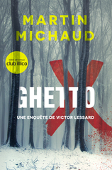Vente  Ghetto X  - Martin Michaud