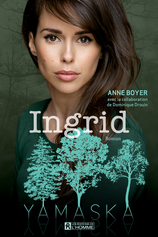 Vente  Ingrid  - Anne Boyer / Dominique Drouin