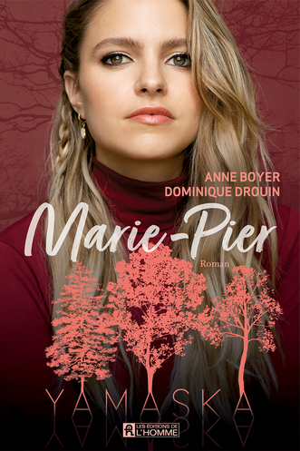 Vente  Marie-Pier  - Anne Boyer / Dominique Drouin