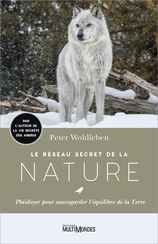 Vente  Le réseau secret de la nature  - Peter Wohlleben