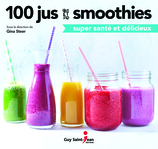 Vente  Jus et smoothies rapides et faciles  - Gina Steer