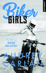 Vente  Biker Girls Tome 2 - Biker Beloved  - Audrey Carlan