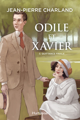 Vente  Odile et Xavier - Quittance finale - Tome 3  - Jean-Pierre Charland