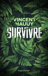 Vente  Survivre  - Vincent Hauuy