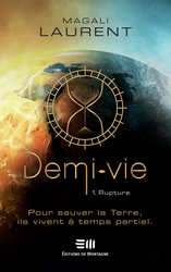 Vente  Demi-Vie - Rupture - Volume 1  - Magali Laurent