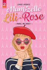 Vente  Mamzelle Lili-Rose - Paris, me voici! - Tome 2  - Louis Laforce