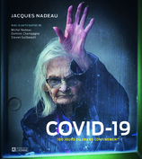 Vente  COVID - 100 jours du grand confinement  - Jacques Nadeau