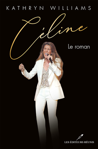 Vente  Céline : le roman  - Kathryn Williams