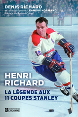 Vente  Henri Richard : la légende aux 11 coupes Stanley  - Denis Richard
