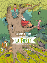 Vente  Hubert Reeves nous explique - Tome 2 : La Forêt  - Hubert Reeves - Nelly Boutinot - Daniel Casanave