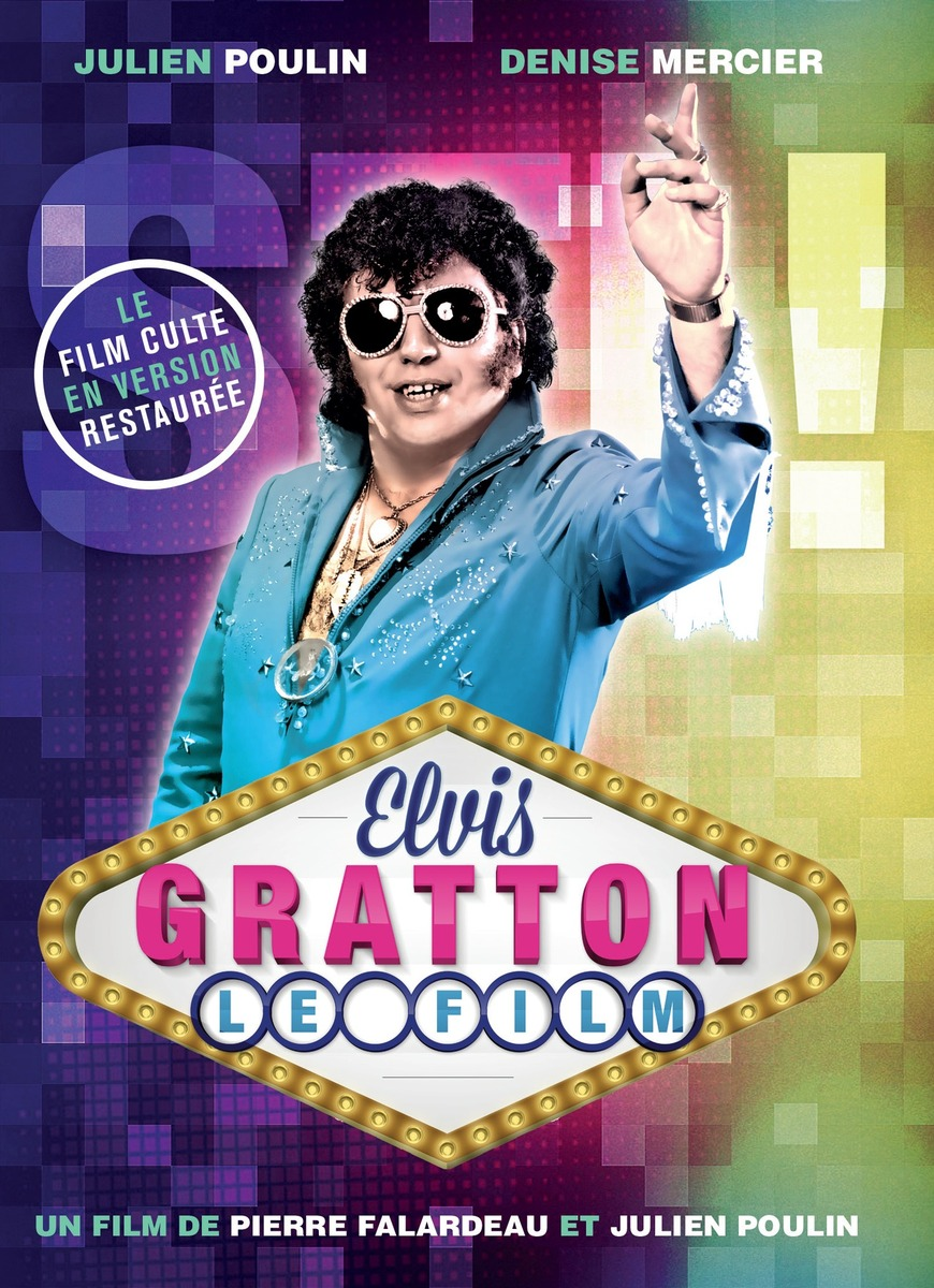 Elvis Gratton  Le film  VFQ