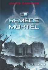 Vente  Le remède mortel  - James Dashner