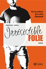 Vente  Irrésistible folie  - Christina Lauren