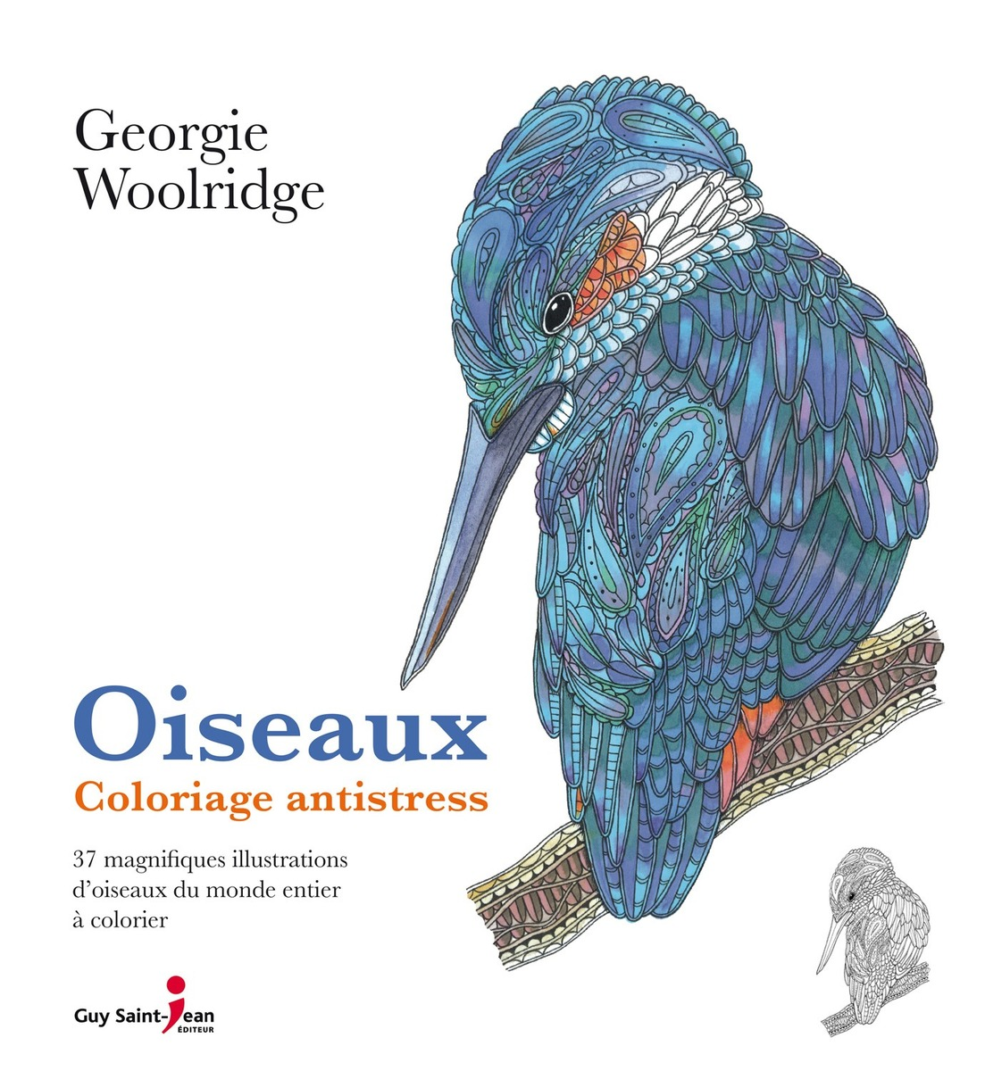 Coloriage Anti Stress Perroquet.Oiseaux Coloriage Antistress Georgie Woolridge Quebec Loisirs