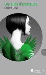 Vente  Les ailes d'émeraude  - Alexiane De Lys